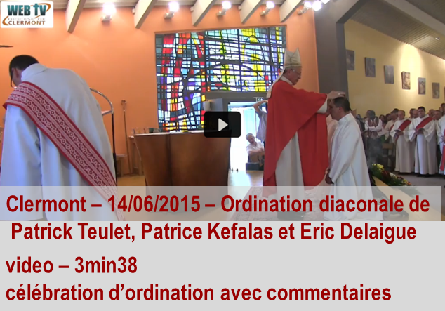 video ordination diocese de Clermont 2015 06 14