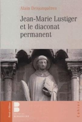 Le Cardinal JM Lustiger et le diaconat permanent couverture