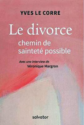 Le divorce chemin de sainteté possible
